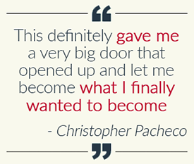 quote by Christopher Pacheco, National Dislocated Worker Grant participant, about how the program changed his life