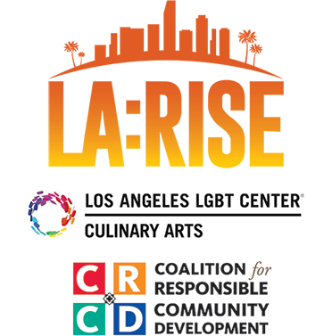 LA:RISE logo combined with logos from LA:RISE program partners Los Angeles LGBT Center, Culinary Arts, and CRCD Enterprises
