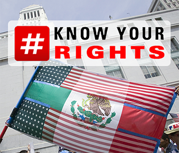 #KnowYourRights